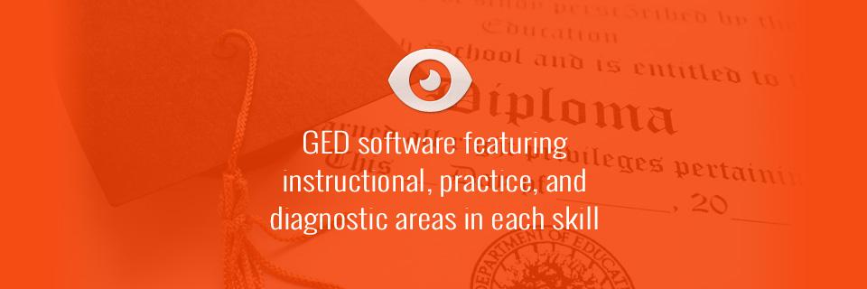 GED software featuring instructional, practice, and diagnostic areas in each skill